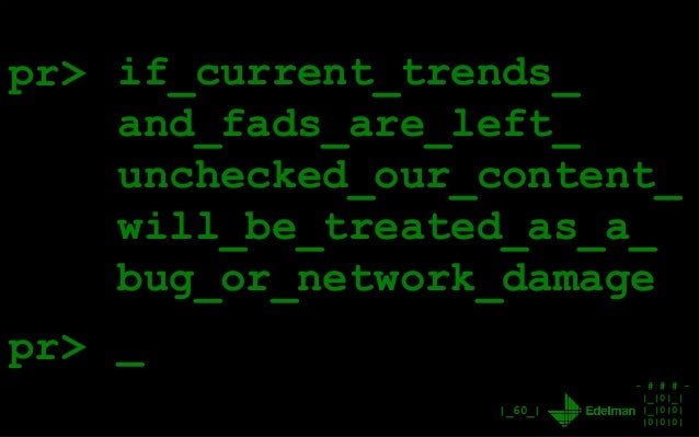 - # # # - |_|0|_| |_|0|0| |0|0|0| |_60_| pr> if_current_trends_ and_fads_are_left_ unchecked_our_content_ will_be_treated_...