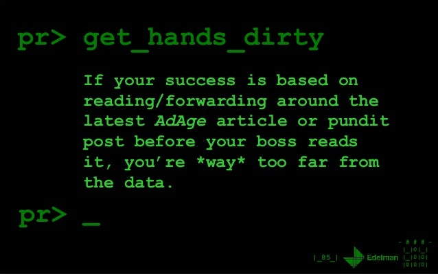 - # # # - |_|0|_| |_|0|0| |0|0|0| |_85_| pr> get_hands_dirty If your success is based on reading/forwarding around the lat...