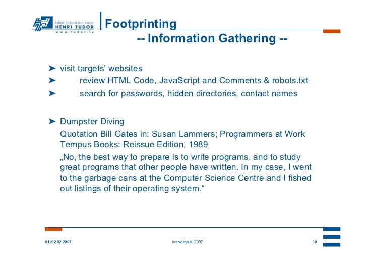Footprinting                      -- Information Gathering -- ➤ visit targets' websites ➤        review HTML Code, JavaScr...