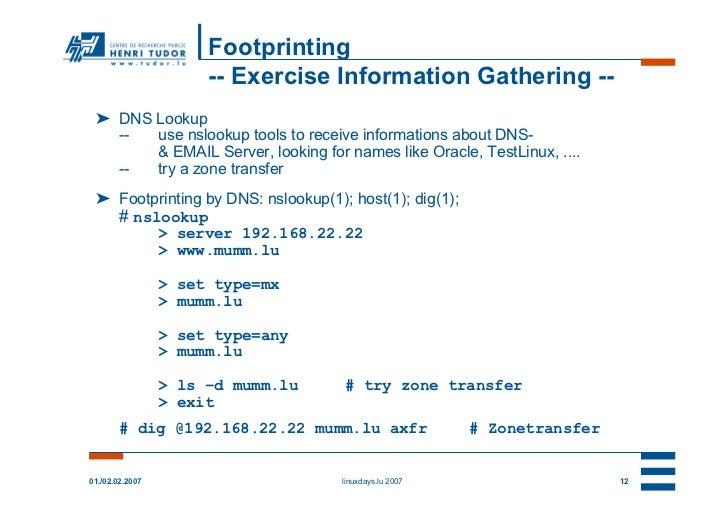 Footprinting                      -- Exercise Information Gathering -- ➤ DNS Lookup   --  use nslookup tools to receive in...