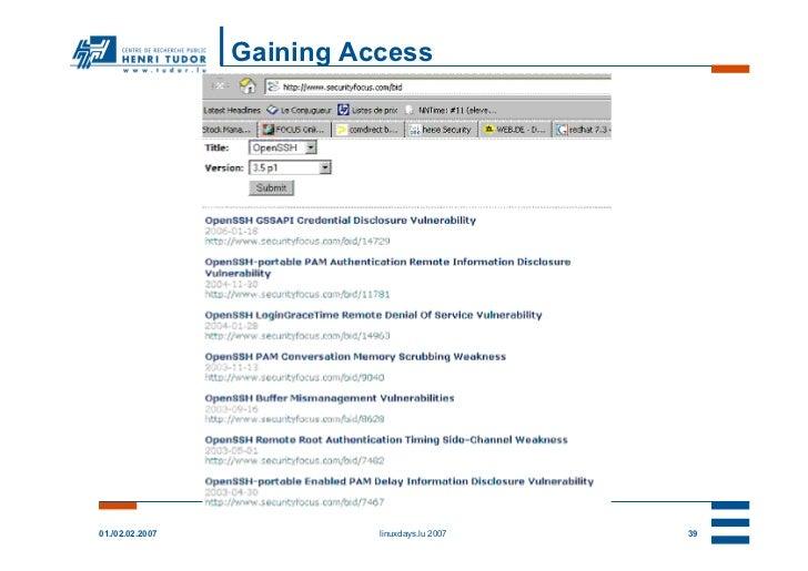 Gaining Access                 -- prepare attack --01./02.02.2007               linuxdays.lu 2007   39