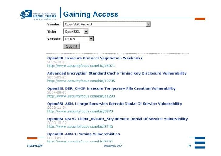Gaining Access                 -- prepare attack --01./02.02.2007               linuxdays.lu 2007   40