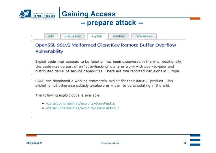 Gaining Access                      -- prepare attack --01./02.02.2007               linuxdays.lu 2007   42