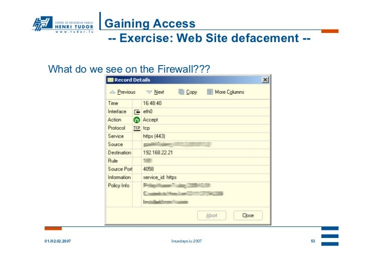 Gaining Access                 -- Exercise: Web Site defacement -- What do we see on the Firewall???01./02.02.2007        ...