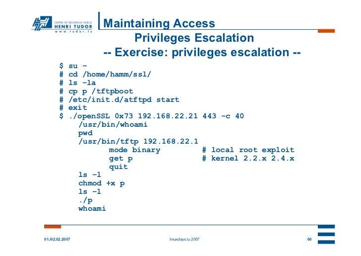 Maintaining Access                          Privileges Escalation                    -- Exercise: privileges escalation --...