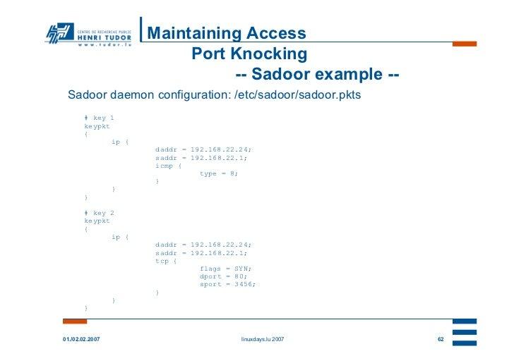 Maintaining Access                           Port Knocking                                -- Sadoor example -- Sadoor daem...