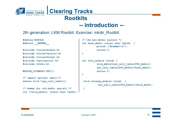 Clearing Tracks                               Rootkits                                     -- introduction -- 2th generati...