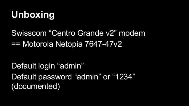 Hacking the swisscom modem Slide 3