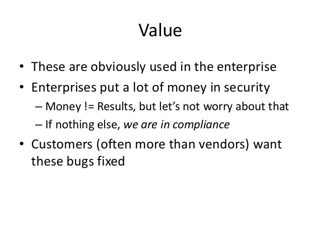 """Why is security so bad? • Many vendors don't see what the big deal is – """"Here's a computer, go set it up, it's real easy, ..."""
