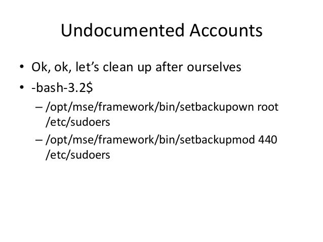 Undocumented Accounts • HP Enterprise Maps Reference: https://ssl.www8.hp.com/us/en/ssl/dlc/secure_software.html?prodNumbe...