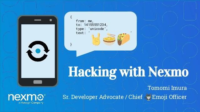 Hacking with Nexmo - at EmojiCon Hackathon