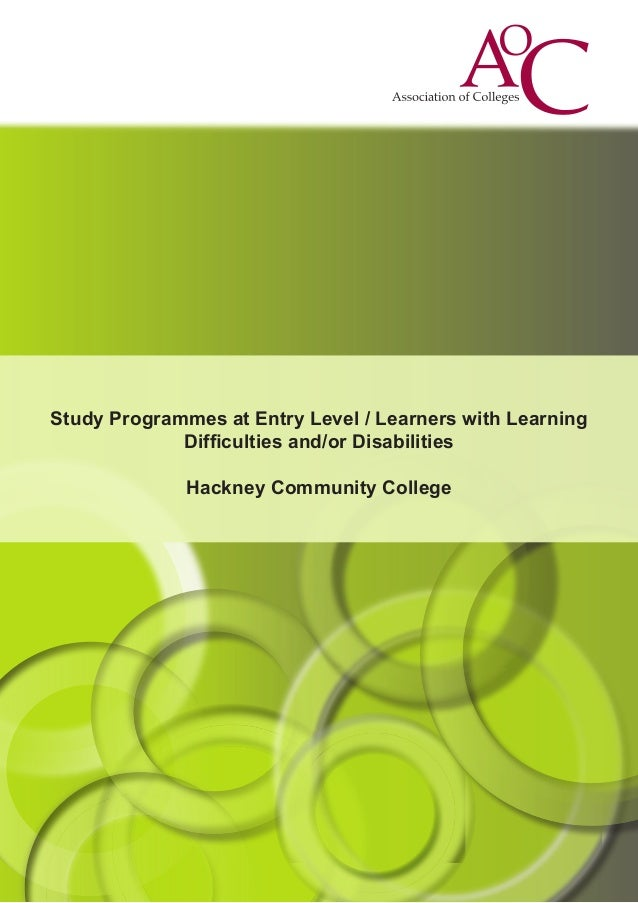 Study Programmes at Entry Level / Learners with Learning Difficulties and/or Disabilities Hackney Community College