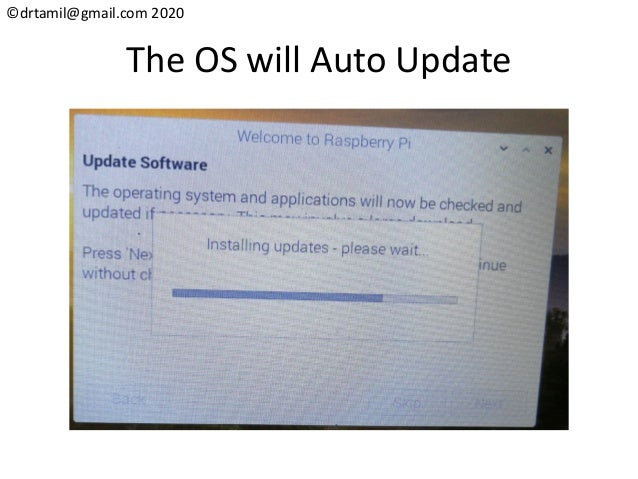 ©drtamil@gmail.com 2020 The OS will Auto Update