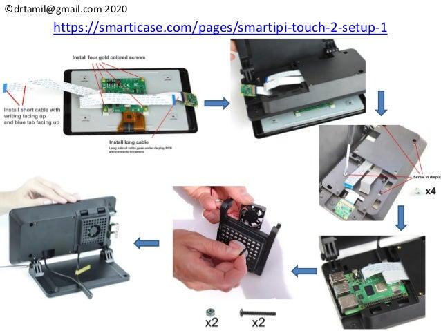 ©drtamil@gmail.com 2020 https://smarticase.com/pages/smartipi-touch-2-setup-1