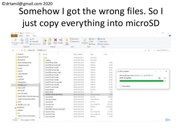 ©drtamil@gmail.com 2020 Somehow I got the wrong files. So I just copy everything into microSD