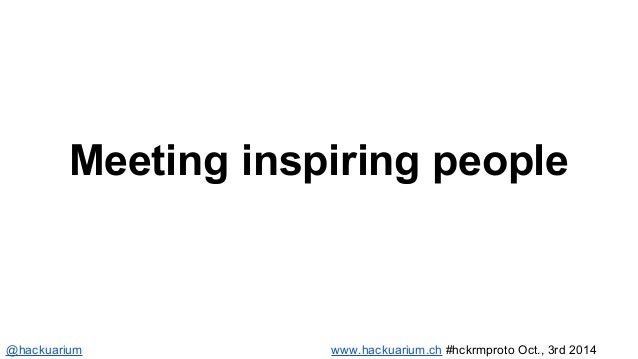 Meeting inspiring people  @hackuarium www.hackuarium.ch #hckrmproto Oct., 3rd 2014
