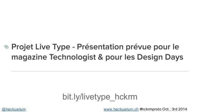 @hackuarium www.hackuarium.ch #hckrmproto Oct., 3rd 2014