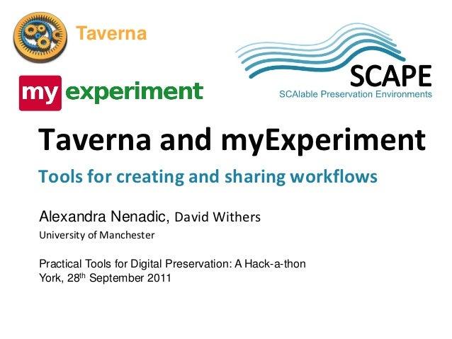 SCAPE       TavernaTaverna and myExperimentTools for creating and sharing workflowsAlexandra Nenadic, David WithersUnivers...
