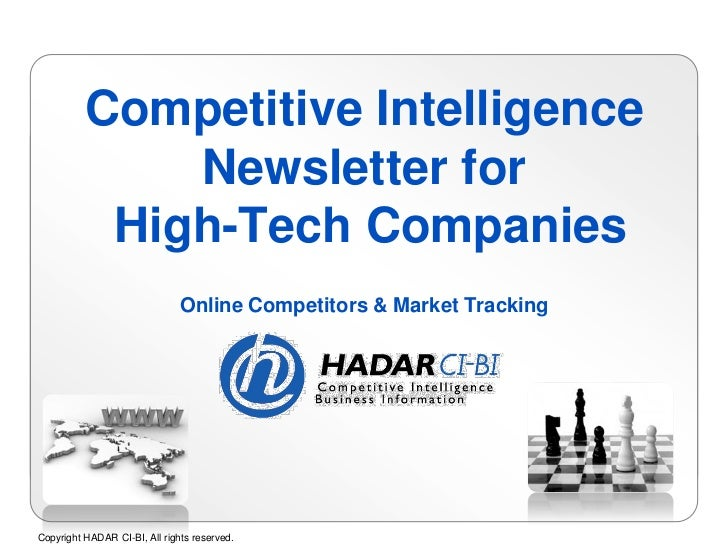 Competitive Intelligence              Newsletter for           High-Tech Companies                               Online Co...
