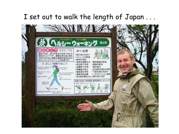 I set out to walk the length of Japan . . .