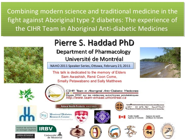 Combining modern science and traditional medicine in the fight against Aboriginal type 2 diabetes: The experience of the C...