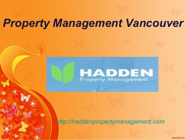 Property Management Vancouver http://haddenpropertymanagement.com