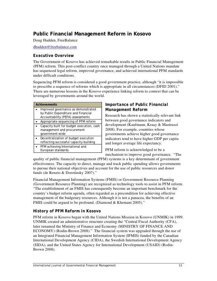 Public Financial Management Reform in KosovoDoug Hadden, FreeBalancedhadden@freebalance.comExecutive OverviewThe Governmen...