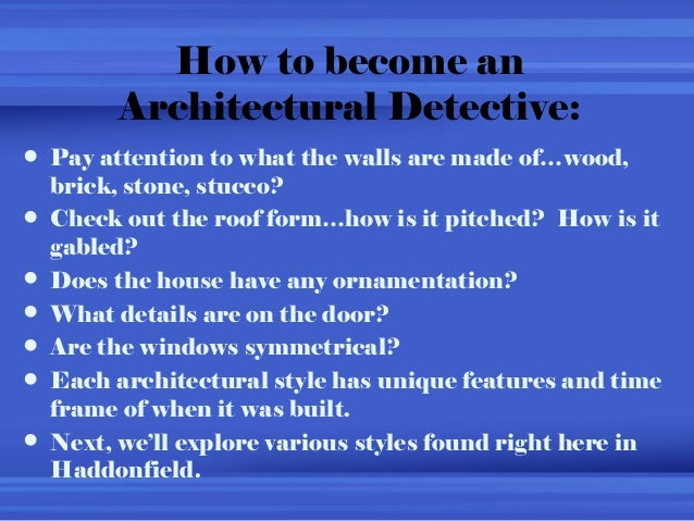 Haddonfield S Architecture Become A History Detective
