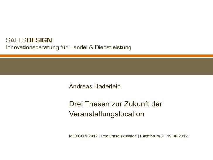 SALESDESIGNInnovationsberatung für Handel & Dienstleistung                       Andreas Haderlein                       D...