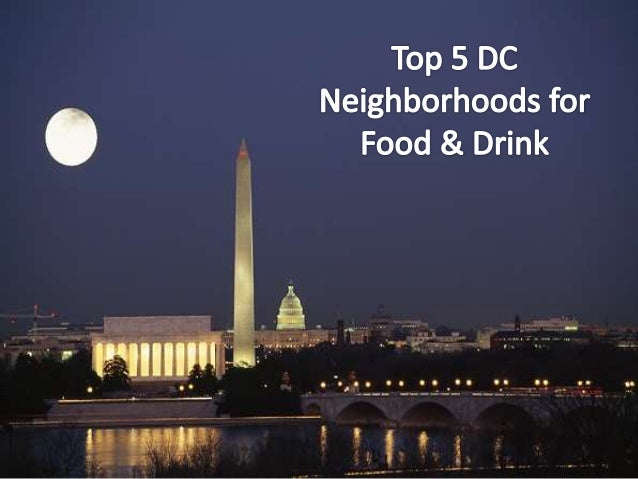 Top 5 DC Neighborhoods for Food and Drink