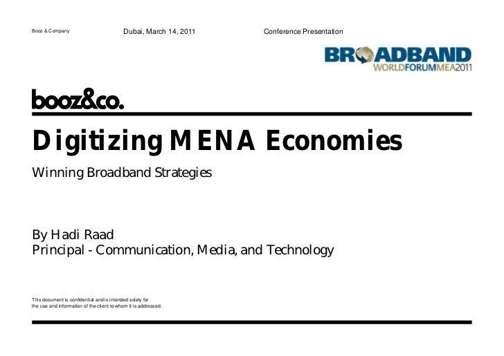 Booz & Company                             Dubai, March 14, 2011   Conference PresentationDigitizing MENA EconomiesWinning...