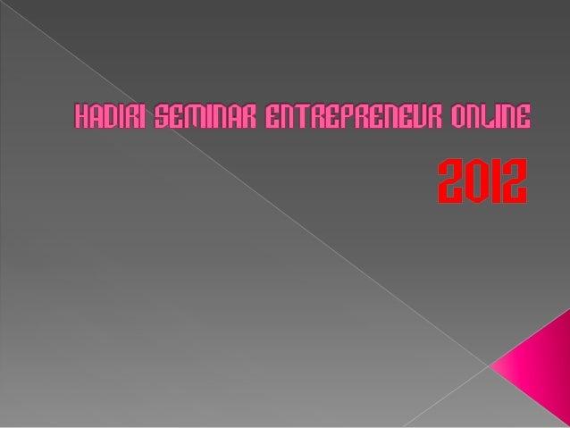 Hadiri seminar entrepreneur online