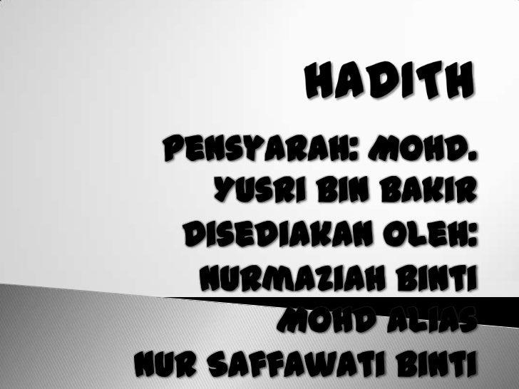 Pensyarah: Mohd.    Yusri bin Bakir  Disediakan oleh:   Nurmaziah binti        Mohd AliasNur Saffawati binti