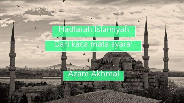 Hadlarah Islamiyah Dari kaca mata syara' Azam Akhmal