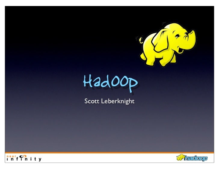 HadoopScott Leberknight