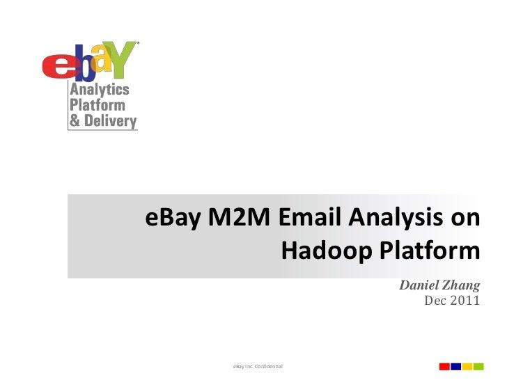 eBay基于Hadoop平台的用户邮件数据分析