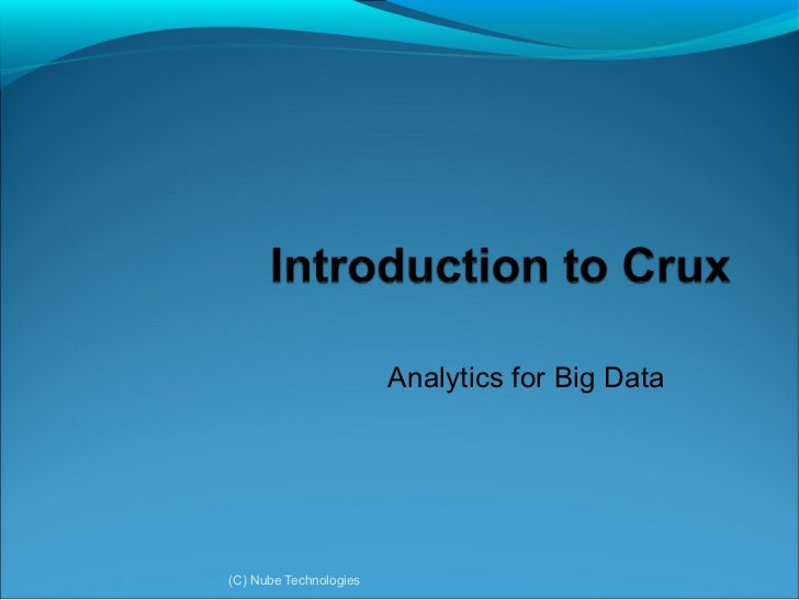 Analytics for Big Data(C) Nube Technologies