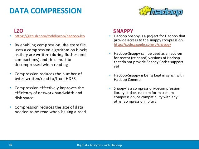 DATA COMPRESSION LZO • https://github com/toddlipcon/hadoop-lzo