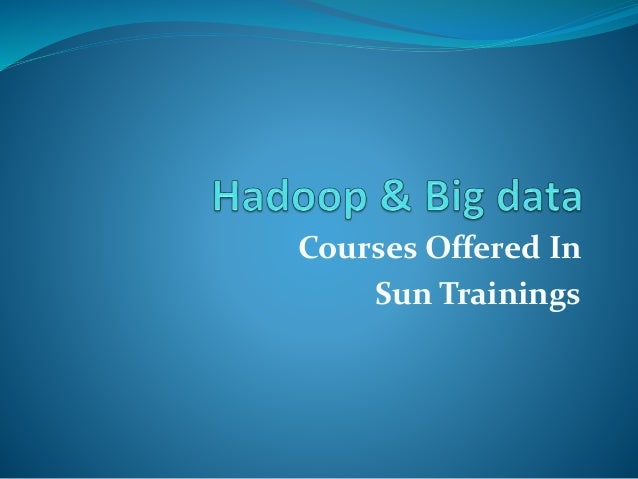 Courses Offered In Sun Trainings