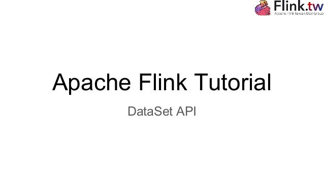 Apache Flink Tutorial DataSet API