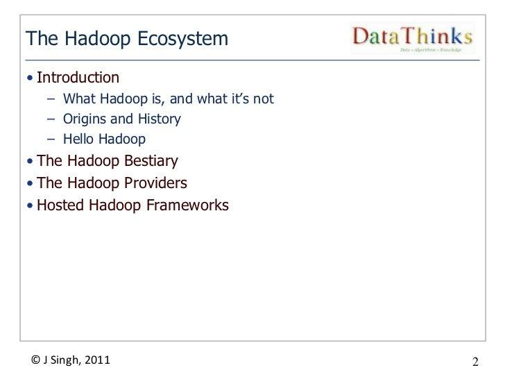 The Hadoop Ecosystem Slide 2