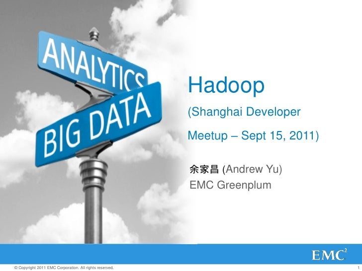 Hadoop                                                         (Shanghai Developer                                        ...