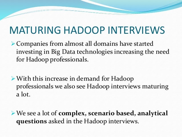 Hadoop Interview Questions and Answers Slide 2