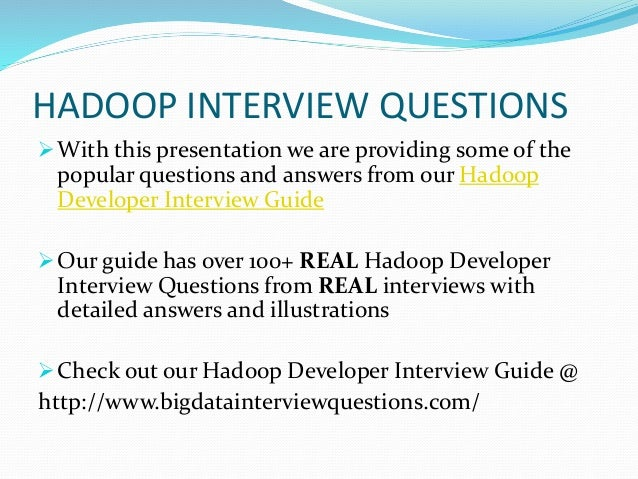 Hadoop Interview Questions and Answers Slide 3
