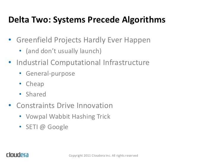 Delta Two: Systems Precede Algorithms• Greenfield Projects Hardly Ever Happen   • (and don't usually launch)• Industrial C...
