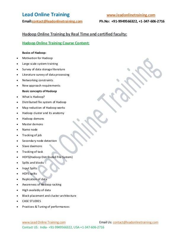 Lead Online Training www.leadonlinetraining.com Email:contact@leadonlinetraining.com Ph.No: +91-9949566322, +1-347-606-271...