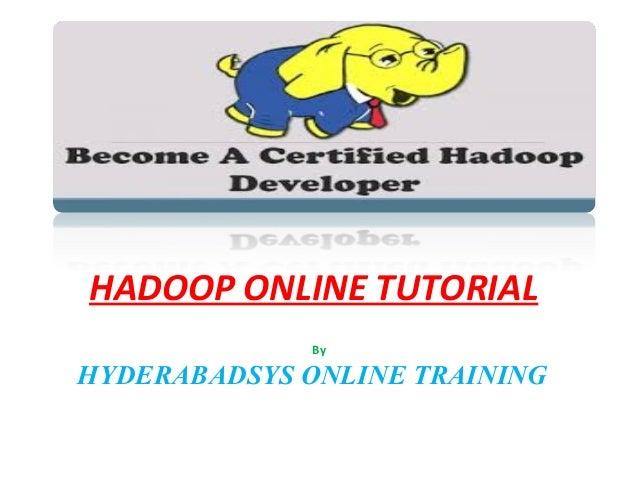 HADOOP ONLINE TUTORIAL By HYDERABADSYS ONLINE TRAINING
