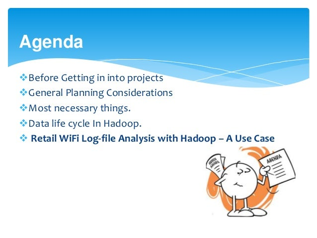 Hadoop project design and a usecase