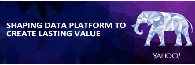 Keynote Hadoop Summit San Jose 2017 : Shaping Data Platform To Create Lasting Value