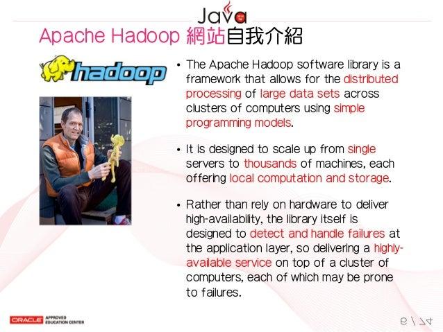 TheApacheHadoopsoftwarelibraryisa frameworkthatallowsforthedistributed processingoflargedatasetsacross clu...